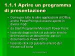 1 1 1 aprire un programma di presentazione1