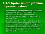 1 1 1 aprire un programma di presentazione3