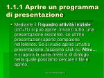 1 1 1 aprire un programma di presentazione4