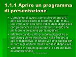 1 1 1 aprire un programma di presentazione7