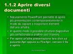 1 1 2 aprire diversi documenti