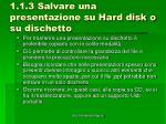 1 1 3 salvare una presentazione su hard disk o su dischetto2