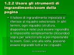 1 2 2 usare gli strumenti di ingrandimento zoom della pagina1