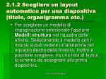 2 1 2 scegliere un layout automatico per una diapositiva titolo organigramma etc