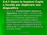 2 4 1 usare le funzioni copia e incolla per duplicare una diapositiva2