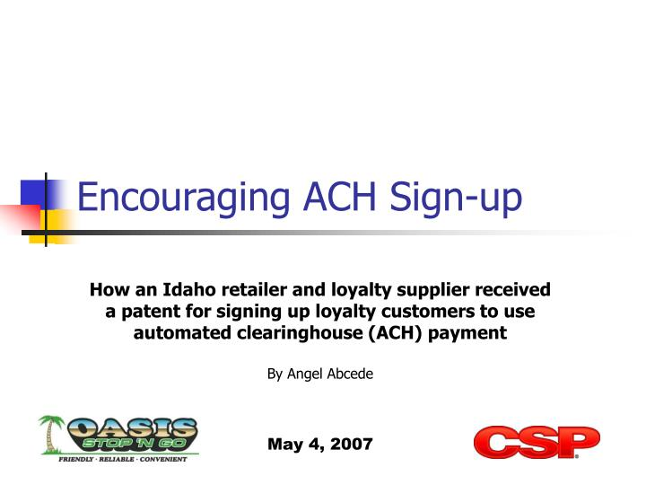 Encouraging ach sign up