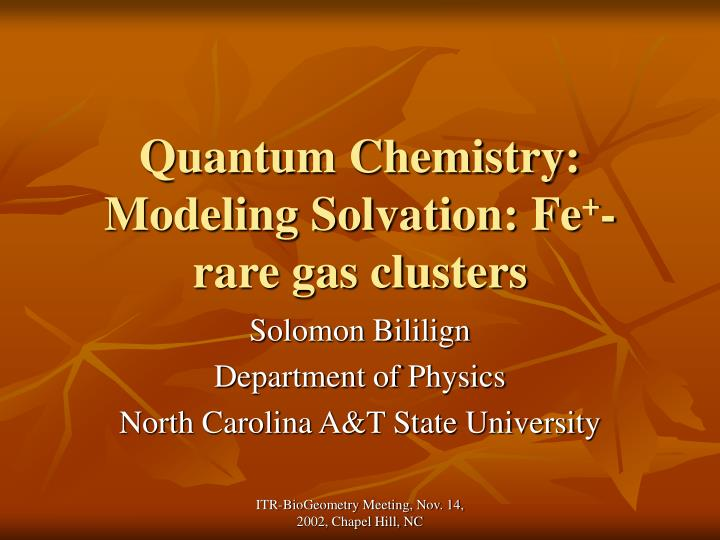 quantum chemistry modeling solvation fe rare gas clusters n.