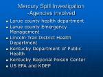 mercury spill investigation agencies involved