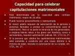 capacidad para celebrar capitulaciones matrimoniales