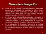 clases de subrogaci n