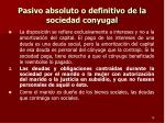 pasivo absoluto o definitivo de la sociedad conyugal2