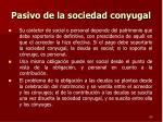 pasivo de la sociedad conyugal1