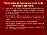 presunci n de dominio a favor de la sociedad conyugal1