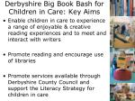 derbyshire big book bash for children in care key aims