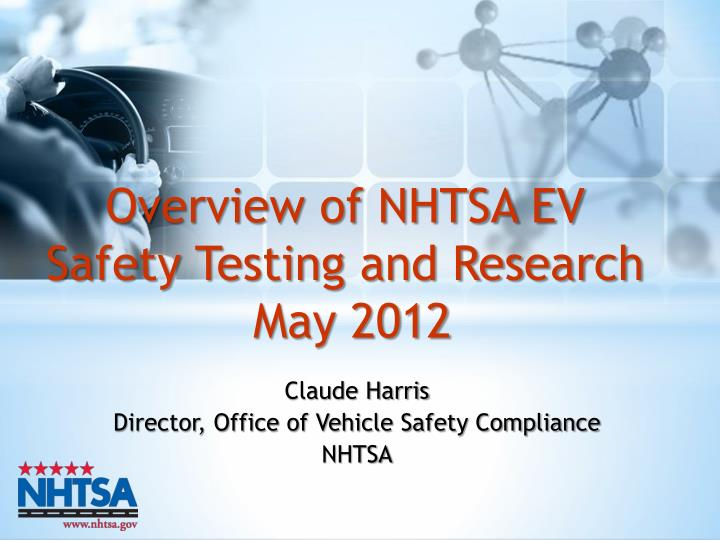 claude harris director office of vehicle safety compliance nhtsa n.