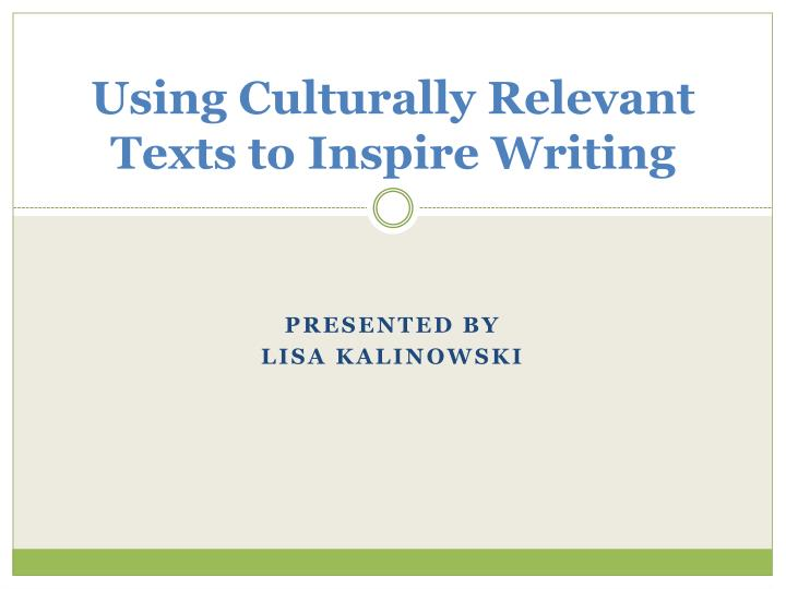 using culturally relevant texts to inspire writing n.