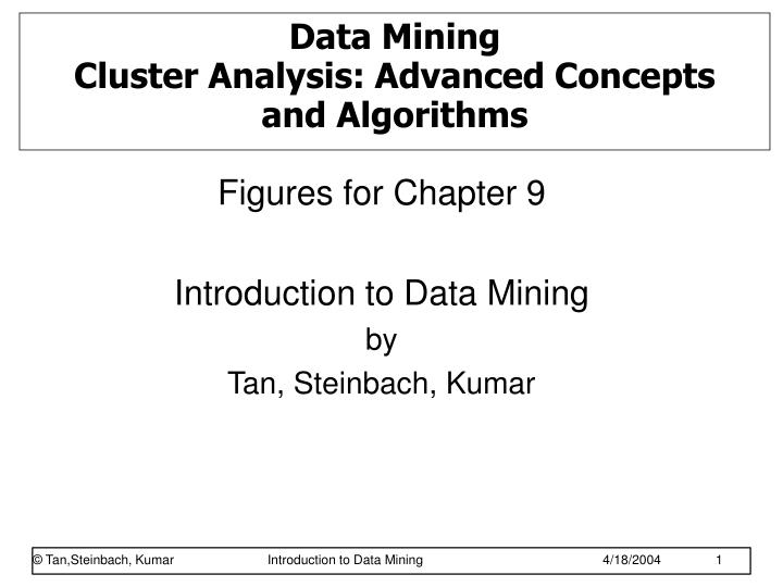 data mining cluster analysis advanced concepts and algorithms n.