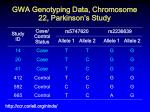 gwa genotyping data chromosome 22 parkinson s study