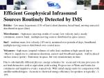 efficient geophysical infrasound sources routinely detected by ims