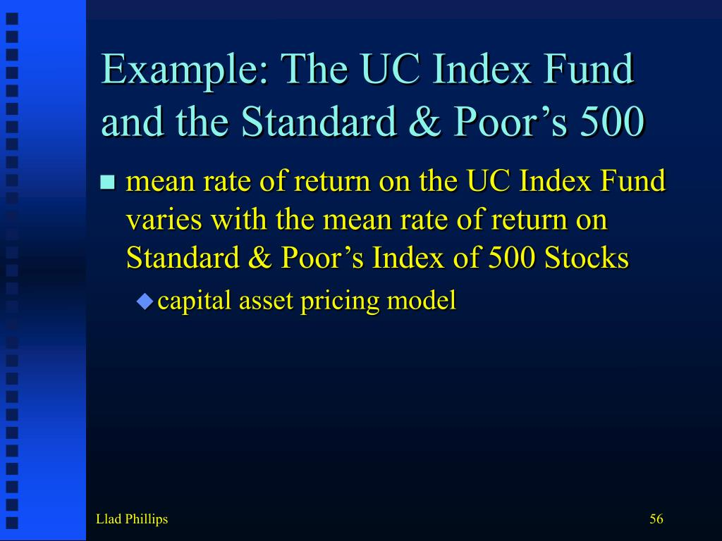 Example: The UC Index Fund and the Standard & Poor's 500