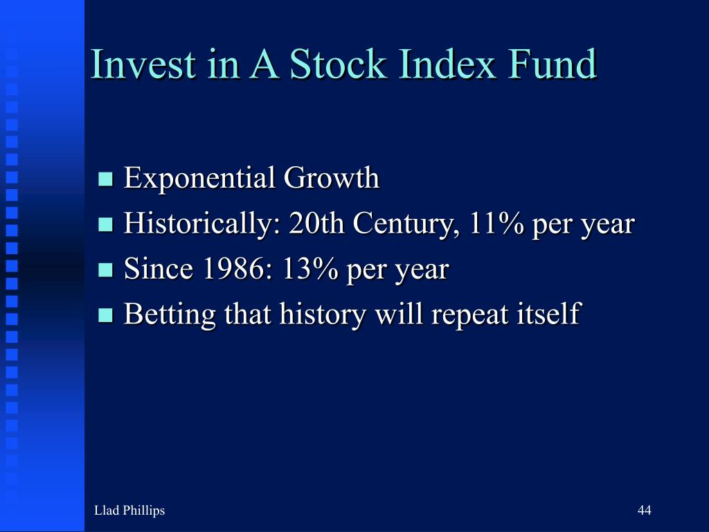 Invest in A Stock Index Fund