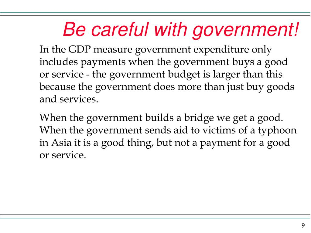 Be careful with government!