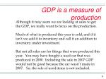 gdp is a measure of production