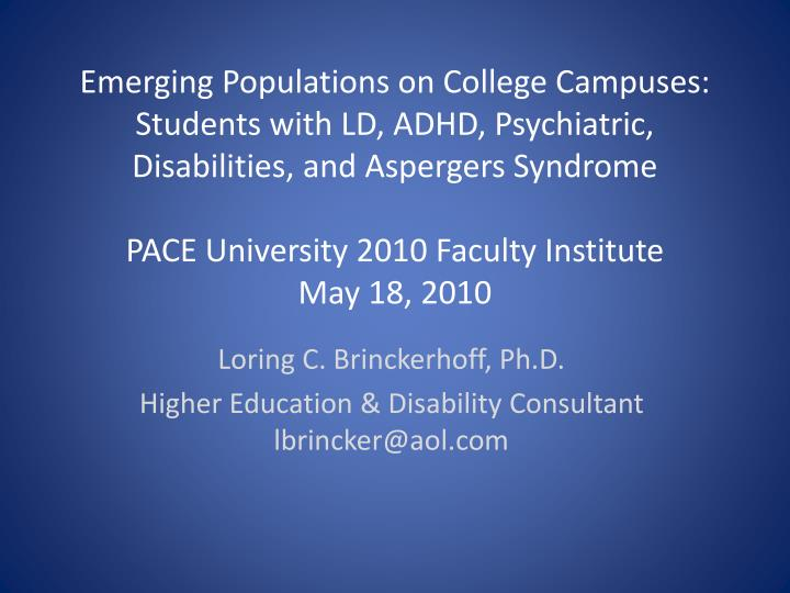 loring c brinckerhoff ph d higher education disability consultant lbrincker@aol com n.