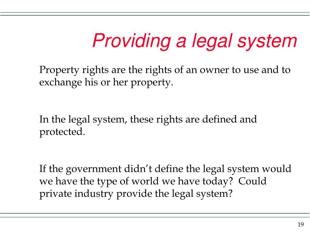 Providing a legal system