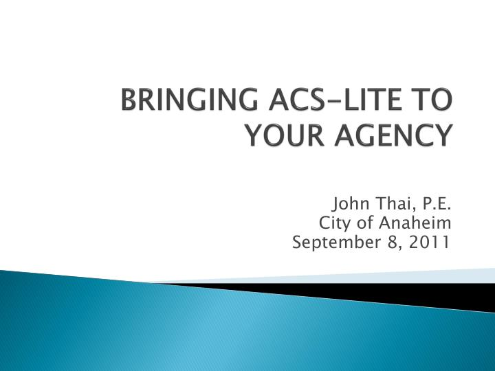bringing acs lite to your agency n.