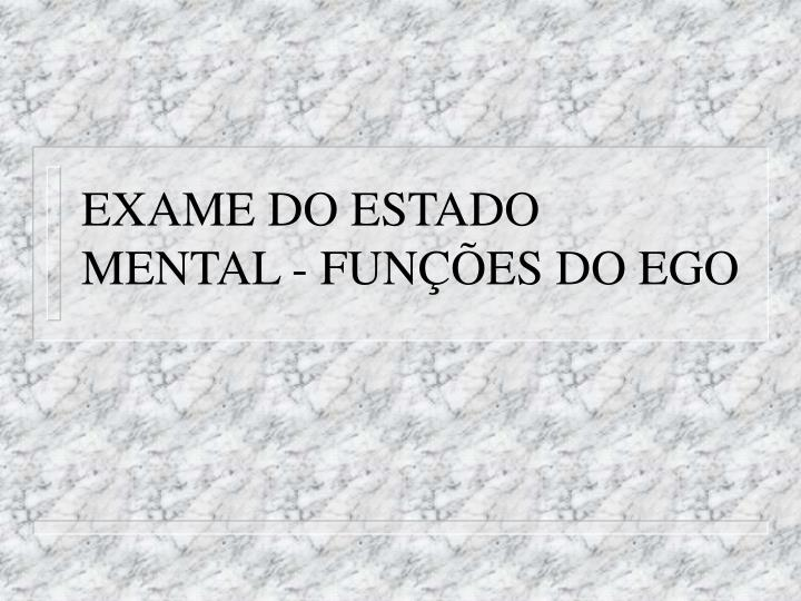 exame do estado mental fun es do ego n.