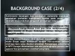 background case 2 4