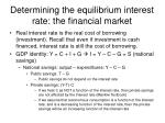 determining the equilibrium interest rate the financial market