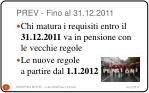 prev fino al 31 12 2011