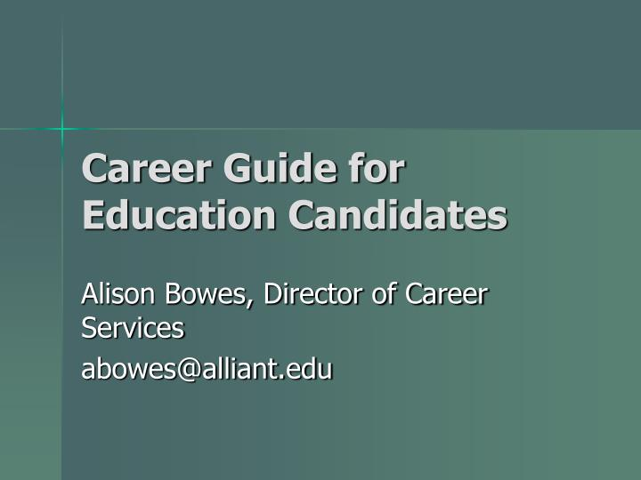 career guide for education candidates n.