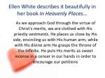 ellen white describes it beautifully in her book in heavenly places