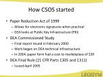 how csos started