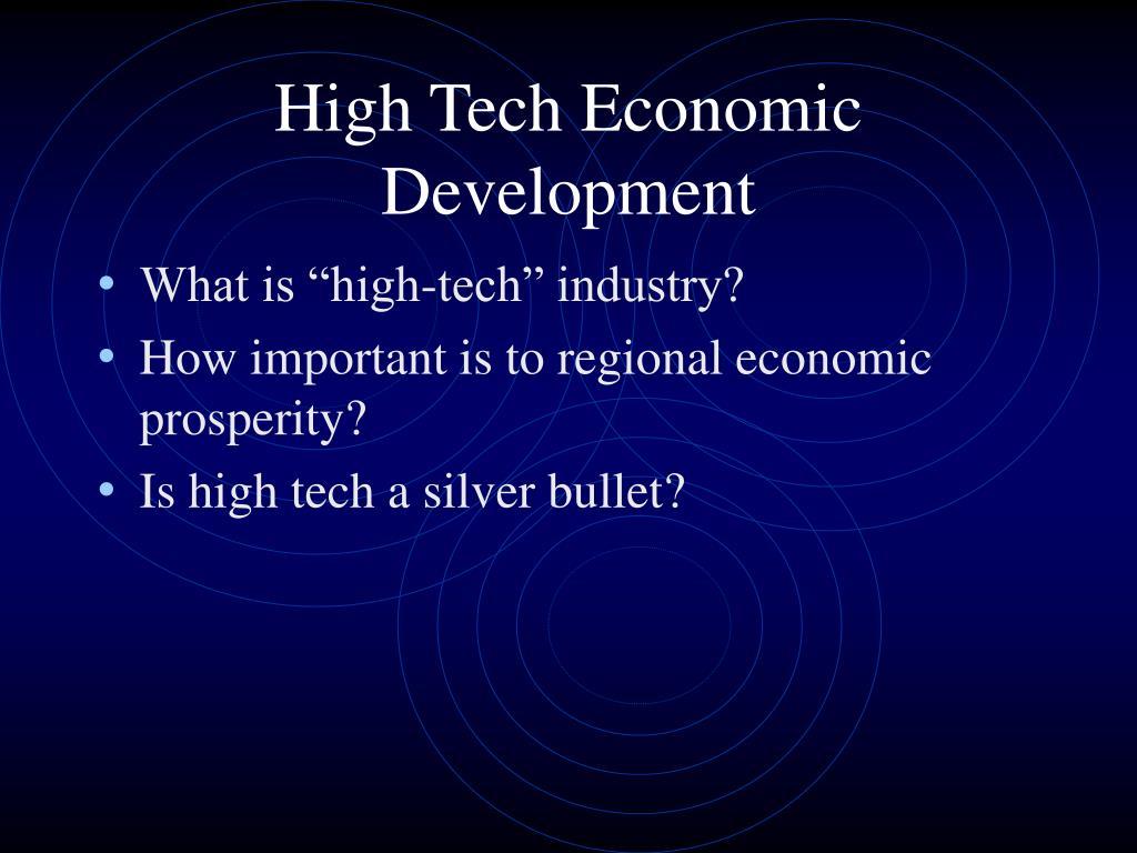 High Tech Economic Development