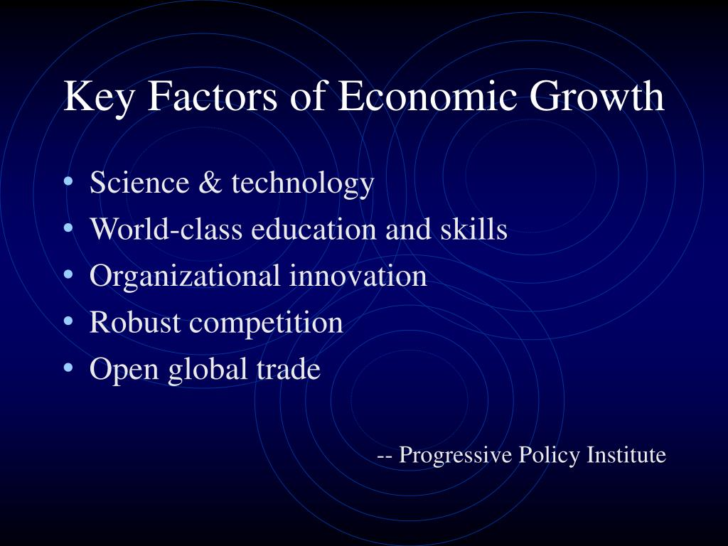 Key Factors of Economic Growth