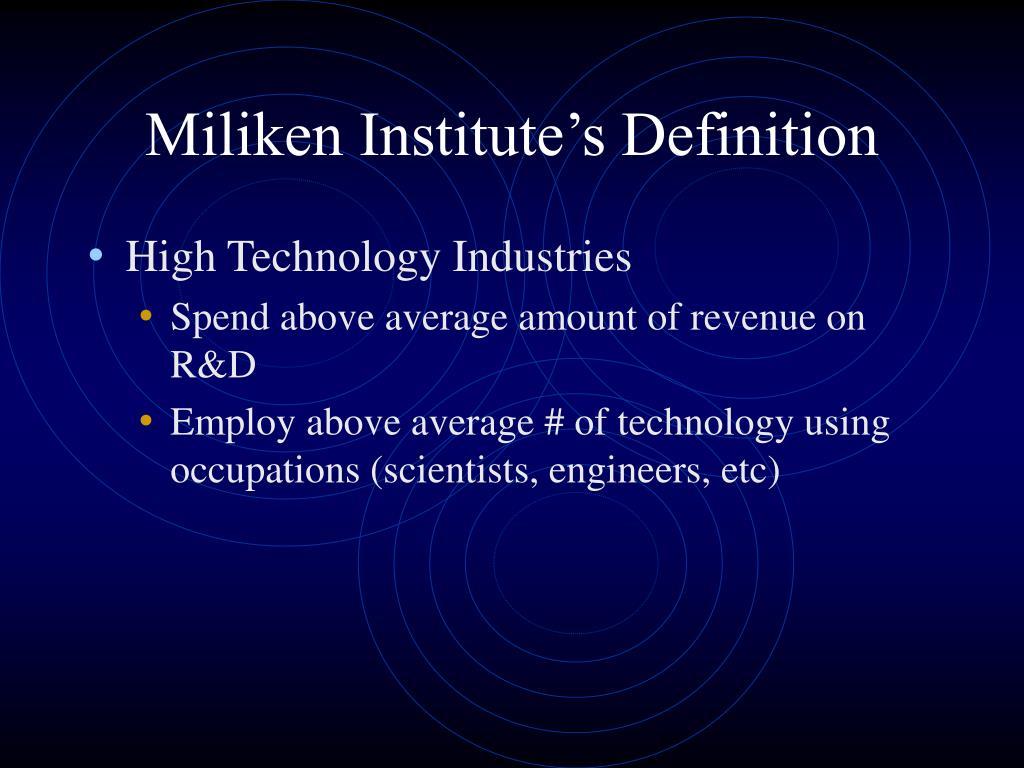 Miliken Institute's Definition