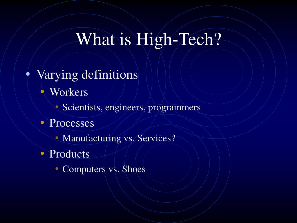 What is High-Tech?