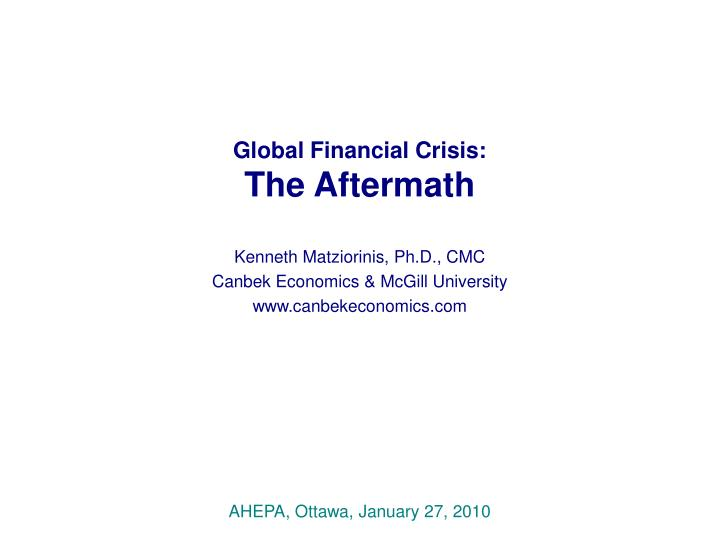 Global financial crisis the aftermath
