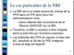 le cas particulier de la nbi