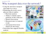why transport data over the network