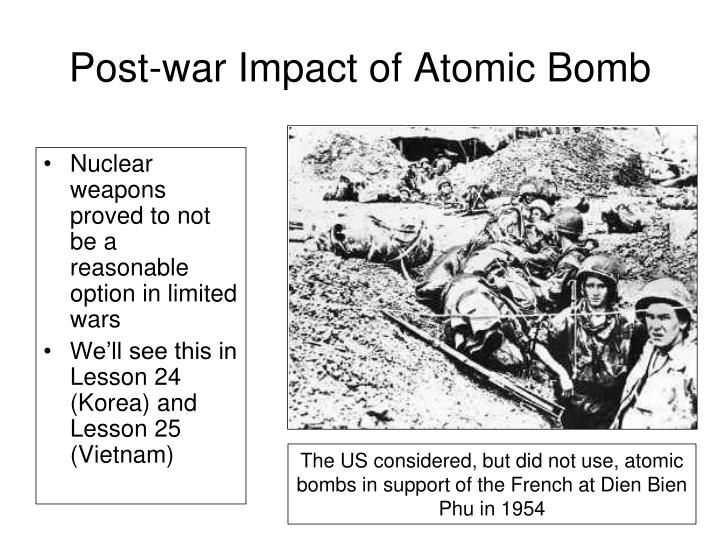 the impact of the atomic bomb in the war against the japanese The japanese program to develop nuclear weapons was conducted during world war iilike the german nuclear weapons program, it suffered from an array of problems, and was ultimately unable to progress beyond the laboratory stage before the atomic bombings of hiroshima and nagasaki and the japanese surrender in august 1945.