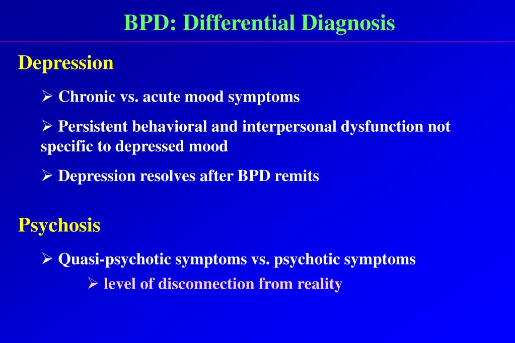 BPD: Differential Diagnosis