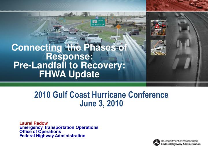 connecting the phases of response pre landfall to recovery fhwa update n.