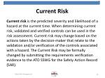 current risk