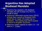 argentina has adopted biodiesel mandate
