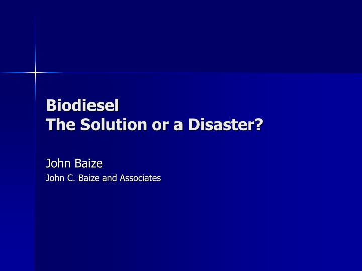 biodiesel the solution or a disaster n.